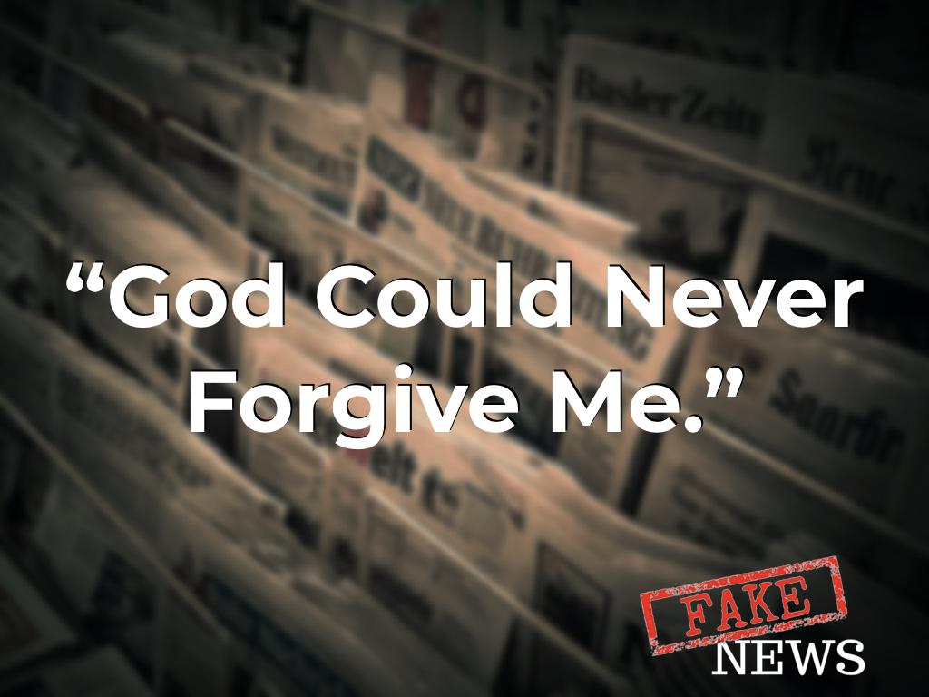 God Could Never Forgive Me