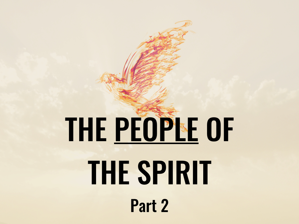 The People of the Spirit
