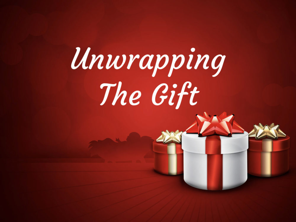 Unwrapping the Gift