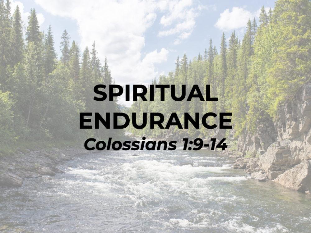 Spiritual Endurance
