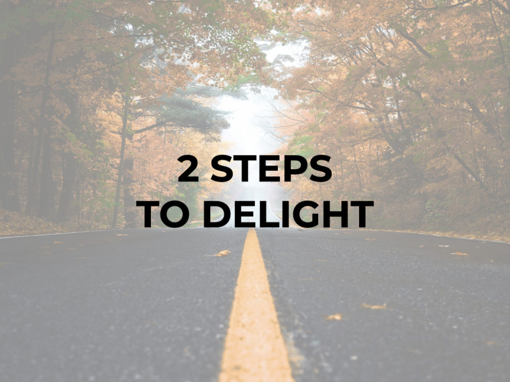 Two Steps to Delight