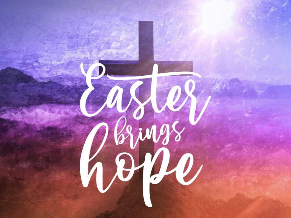 Easter Brings Hope 2021